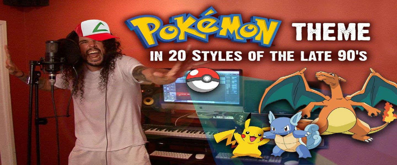 Pokémon Theme gezongen in 20 verschillende stijlen