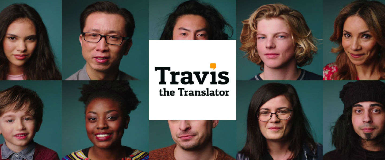 Travis the Translator: een wereld zonder taalbarrières