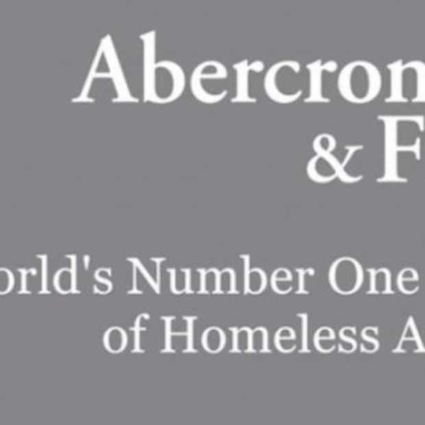 Abercrombie & Fitch Homeless Campagne geeft merk 'nieuw imago'