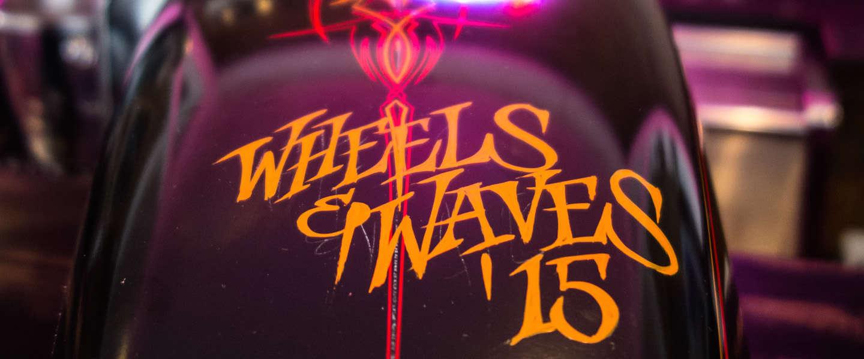 Wheels & Waves