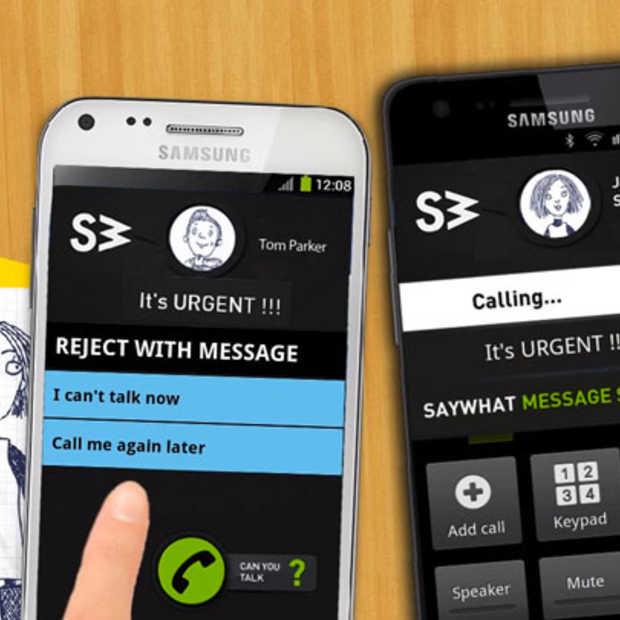 Bellen of SMS'en? Met SayWhat moet je niet meer kiezen