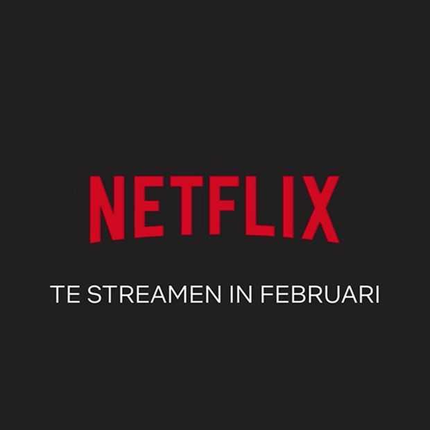 Dit mag je op Netflix verwachten in februari 2018
